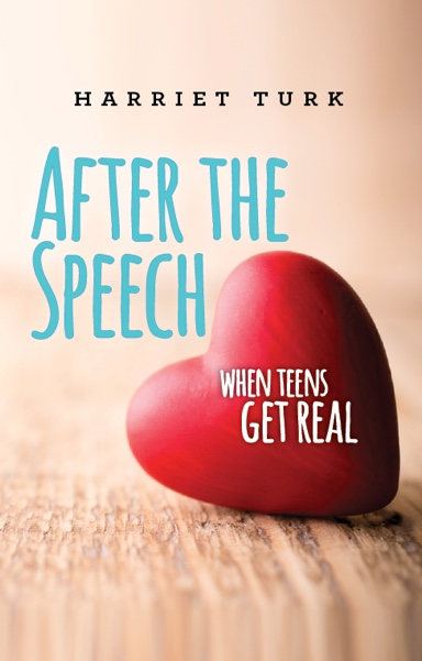 After The Speech - When Teens Get Real - Cover Design 2016